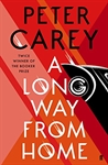 Peter Carey Long Way from Home